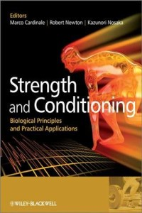 strength-and-conditioning-biological-principles-and-practical-applications