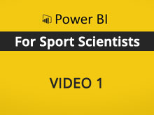 Power BI Course for Sport Scientists – Video 1