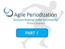 Agile Periodization: Decision Making Under Uncertainty [Part 1]