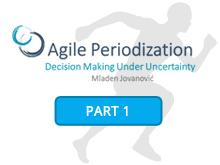 Agile Periodization: Decision Making Under Uncertainty [Part 1]