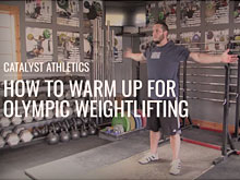 How to Warm Up for Olympic Weightlifting with Greg Everett