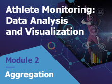 Athlete Monitoring: Data Analysis and Visualization – Aggregation