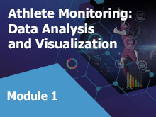 Athlete Monitoring: Data Analysis and Visualization – Module 1