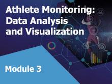 Athlete Monitoring: Data Analysis and Visualization – Module 3
