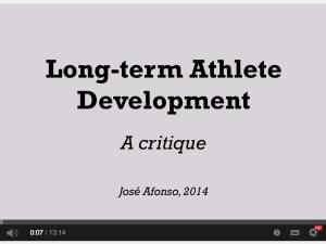 Long-term Athlete Development Model – Excellent video by José Afonso