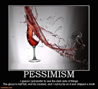 pessimism-broken-glass-demotivational-posters-1307404288