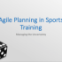 agile-planning-in-sport-training-face