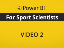 Power BI Course for Sport Scientists – Video 2
