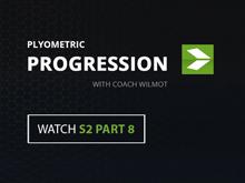Plyometric Progression with Coach Wilmot   S2 PART 8