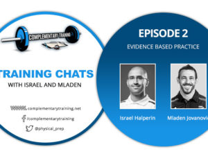 Training Chats with Israel and Mladen – Episode 2: Evidence Based Practice