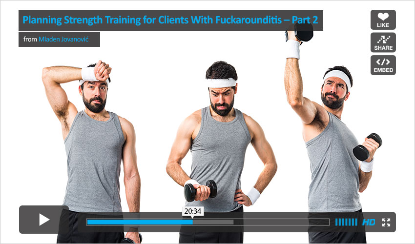 planning-strength-training-for-clients-with-fuckarounditis-part-2