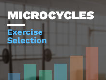 Microcycles Course: Exercise Selection