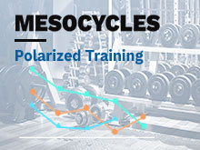Mesocycles Course – Lesson 5: Polarized Training