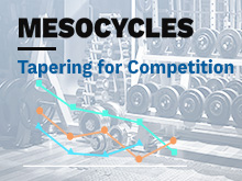 Mesocycles Course – Lesson 7: Tapering for Competition