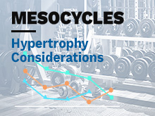 Mesocycles Course – Lesson 8: Hypertrophy Considerations
