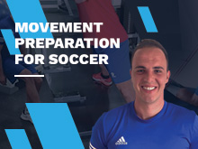Movement Preparation for Soccer