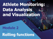 Athlete Monitoring: Data Analysis and Visualization – Rolling Functions