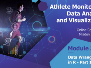Athlete Monitoring: Data Analysis and Visualization – Data Wrangling in R – Part 1