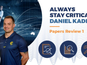 Always Stay Critical – Papers Review 1